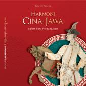 Harmoni Cina - Jawa Dalam Seni Pertunjukan