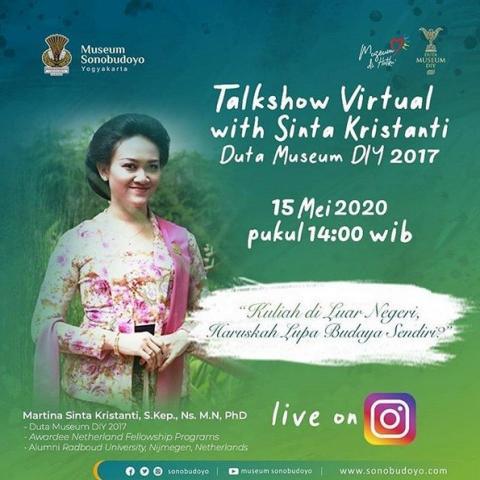 "Virtual Talkshow with Sinta Kristanti  ""Kuliah di Luar Negeri, Haruskah Lupa Budaya Sendiri?"""